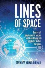 Lines of Space by Devinder Kumar Dhiman (2013, Paperback)