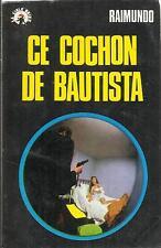 RAIMUNDO CE COCHON DE BAUTISTA