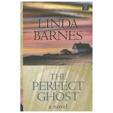 The Perfect Ghost by Linda Barnes (2013, Hardcover, Large Type)
