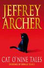 Cat O' Nine Tales by Jeffrey Archer (Hardback, 2006)