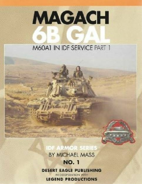 RARE Desert Eagle Publishing Vol.1 Magach 6B GAL med fri Shipping