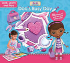 Disney Junior Doc McStuffins Look, Learn and Play: Doc's Busy Day by Parragon Books Ltd (Mixed media product, 2016)