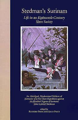 1 of 1 - Stedman's Surinam: Life in an Eighteenth-Century Slave Society. An Abridged, Mod