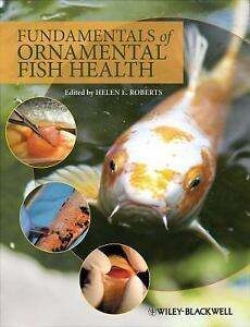 Roberts-Helen-E-Edt-Fundamentals-Of-Ornamental-Fish-Heal-UK-IMPORT-BOOK-NEW