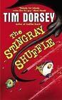 The Stingray Shuffle by Tim Dorsey (Paperback / softback, 2003)