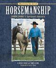 Mastering the Art of Horsemanship: John Lyons's Spiritual Journey by Tammy Jo Lyons, Moira C. Harris, Moira C. Reeve (Hardback, 2003)