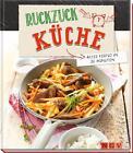 Ruckzuck-Küche (2015, Gebundene Ausgabe)