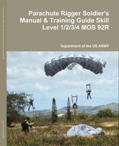 Parachute Gréeur de soldat Manuel & Guide de formation, Niveau De Compétence 1/2/3/4 MOS 92R