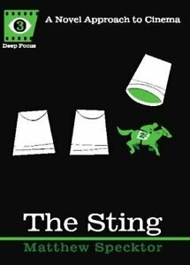 THE-STING-BY-MATTHEW-SPECKTOR-DEEP-FOCUS-SERIES-A-NOVEL-APPROACH-TO-CINEMA