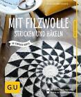 Mit Filzwolle stricken und häkeln von Heidi Grund-Thorpe (2015, Taschenbuch)