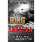 The Ring and the Swastika by Sandy Jenkins (Hardback, 2016)