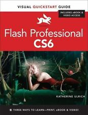 Visual QuickStart Guide: Flash Professional CS6 : Visual QuickStart Guide by Katherine Ulrich (2012, Paperback / Mixed Media, Revised)