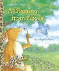 A Blessing from Above by Patti Henderson (Hardback, 2004)