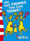 Oh, the Thinks You Can Think! by Dr. Seuss (Paperback, 2004)