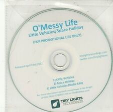 (DD537) O'Messy Life, Little Vehicles / Space Holiday - 2012 DJ CD