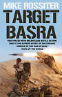 Target Basra by Mike Rossiter (Paperback, 2009)