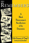 My Remembers: A Black Sharecroppers's Recollections of the Depression by Eddie Stimpson (Paperback, 1999)
