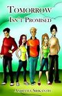 Tomorrow isn't Promised by Amritha Srikanth (Paperback, 2014)