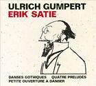 Erik Satie: Danses Gothiques; Quatre Preludes; Petite Ouverture a Danser (CD, Nov-2013, Phil.Harmonie)