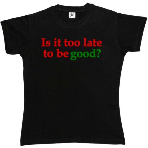 Santa Naughty List Pour Femme Coupe Boyfriend T-Shirt Est-il trop Late pour être bon