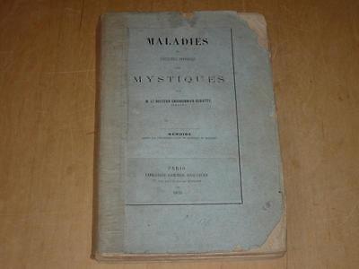 Dr CHARBONNIER-DEBATTY/ MALADIES ET FACULTES DIVERSES DES MYSTIQUES 1875 EO RARE