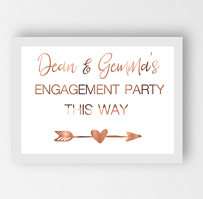 Personalised Engagement Party Sign Copper Foil Print Poster This way arrows