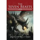 The Seven Beasts by Shehzor Mujthedi (Paperback / softback, 2014)