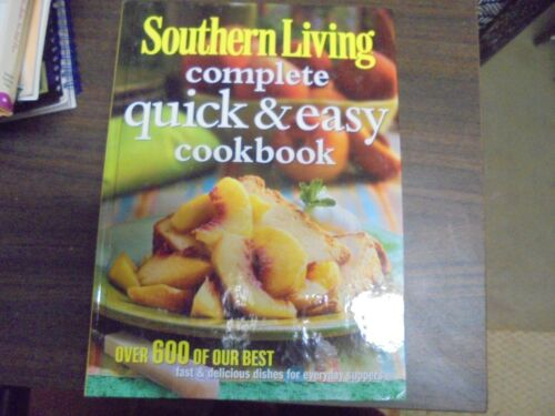 Southern living Complete quick and Easy cookbook