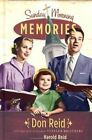 Sunday Morning Memories: A Humorous and Inspirational Look at Growing Up in the Church by Don Reid (Hardback)