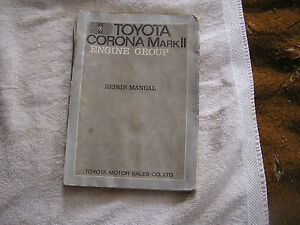 Toyota Corona Mark II Engine Group Repair Manual  1970