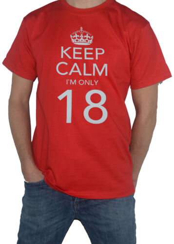 18th Birthday Gift Present Top Funny T-SHIRT! NEW Keep Calm I`m Only 18