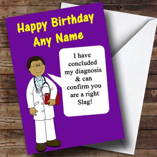 Offensive insultant Drôle Blague médecins violet personnalisé Carte Anniversaire