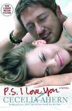P.S. I LOVE YOU, a Novel Cecelia Ahern.