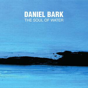 Daniel-Bark-The-Soul-Of-Water