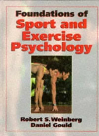 Foundations of Sport and Exercise Psychology By Robert S. Weinb .9780873228121
