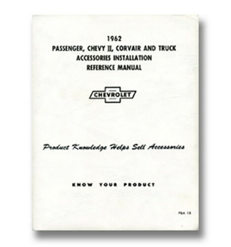 1962 Chevy Truck Accessory Installation Manual