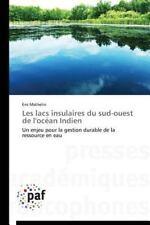 Les Lacs Insulaires du Sud-Ouest de l'Ocean Indien by Mathelin Eric (2014,...