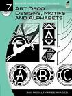 Dover Digital Design Source: Art Deco Designs, Motifs and Alphabets: No. 7 by Marcia Loeb (Paperback, 2010)