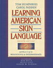 Learning American Sign Language: Levels 1 & 2: Beginning and Intermediate by Carol Padden, Daniel Renner, Peggy Lott, Tom Humphries, Rob Hills (Paperback, 2003)