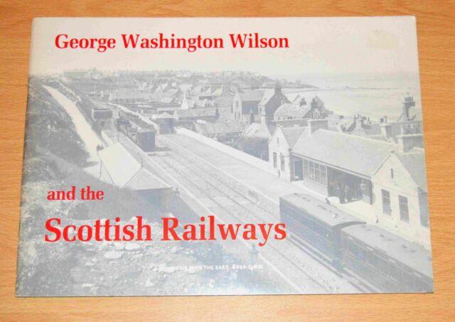 George Washington Wilson and the Scottish Railways, Photo album, 1988, good.