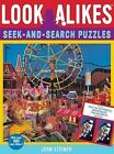Look-Alikes Seek-and-Search Puzzles by Joan Steiner (Paperback, 2011)
