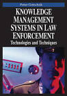Knowledge Management Systems in Law Enforcement: Technologies and Techniques by Petter Gottschalk (Hardback, 2006)