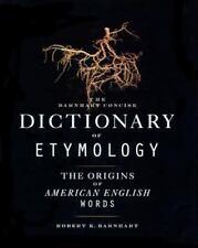 The Barnhart Concise Dictionary of Etymology by Robert K. Barnhart (1995,...