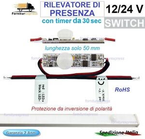 RILEVATORE PIR DI PRESENZA MOVIMENTO PER STRISCE LED 12//24V  PROFILI ALLUMINIO