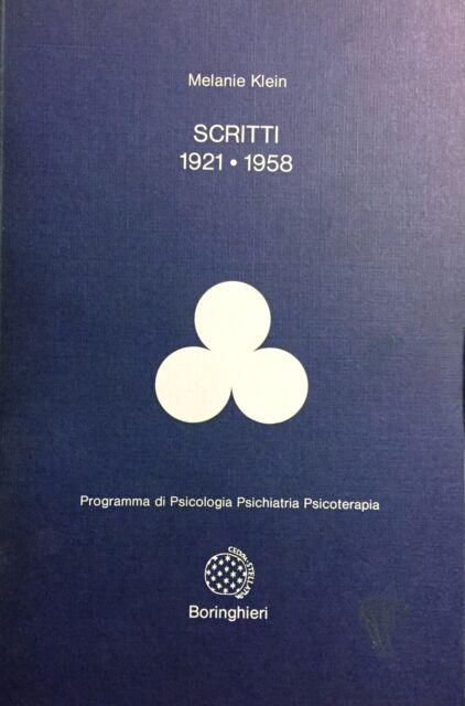 (Psichiatria) M. Klein - SCRITTI 1921-1958 - Boringhieri 1986