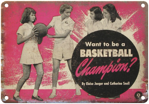 """Want To Be A Basketball Champion RARE 10/"""" x 7/"""" Reproduction Metal Sign"""