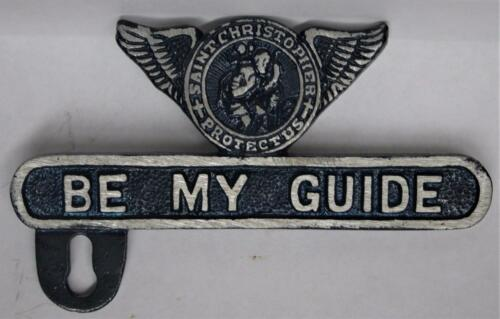 MOTOR CYCLE /</> License plate Topper /</> Saint Christoper Be My Guide /</>