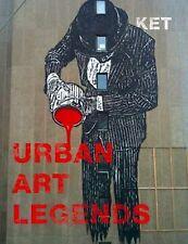 Urban Art Legends, KET
