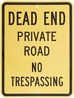 Smartsign Aluminum Sign, Legend dead End Private Road No Trespassing, 24 High on sale