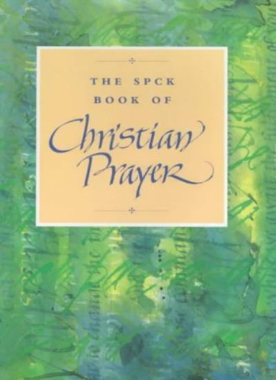 The SPCK Book of Christian Prayer (Prayer Book) By Various